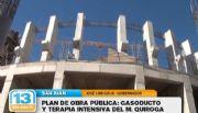 Plan de obras: Gasoducto y terapia intensiva para el Marcial Quiroga