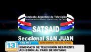 El Sindicato de Televisi�n se despeg� del paro de Moyano