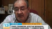 Paro: Prometen afectar residuos, clearing bancario y combustibles